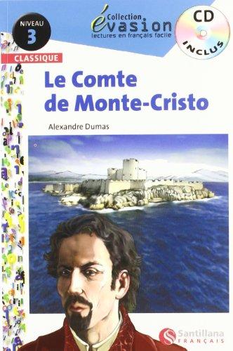 9788496597624: EVASION CLASSIQUE NIVEAU 3 LE COMTE DE MONTE CRISTO + CD (Evasion Lectures FranÇais) - 9788496597624