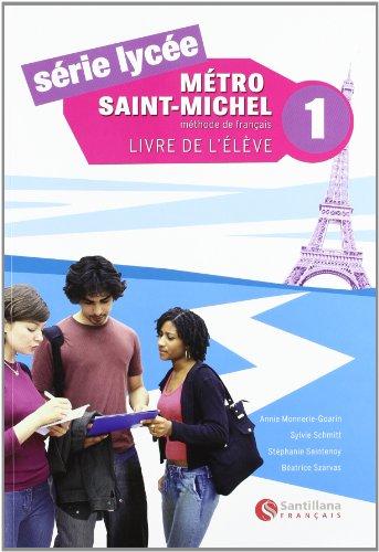 9788496597655: Mètro Saint-Michele 1, serie lycee, methode de français
