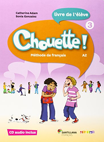 9788496597761: CHOUETTE 3 LIVRE ELEVE + CD - 9788496597761