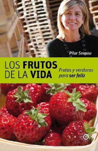 9788496599208: Los frutos de la vida (SALSA)