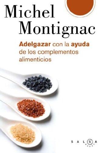 9788496599253: Adelgazar con la ayuda de los complementos alimenticios (SALSA)