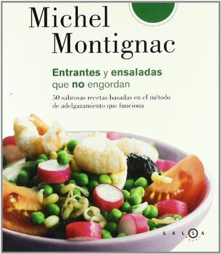 9788496599338: Mis mejores recetas de ensaladas y entrantes
