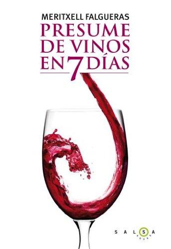 9788496599789: Presume de vinos en 7 días (SALSA)