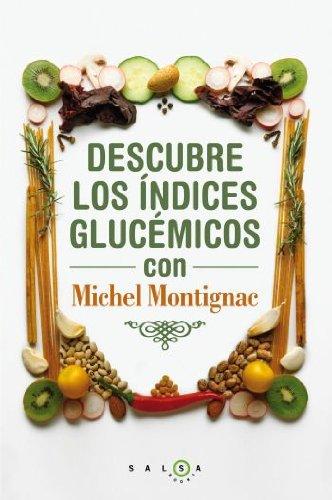 9788496599932: Descubre los índices glucémicos con Michel Montignac (SALSA)