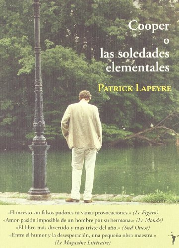 COOPER O LAS SOLEDADES ELEMENTALES: Lapeyre, Patrick