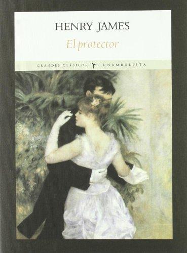 9788496601321: Protector,El (Grandes clásicos)
