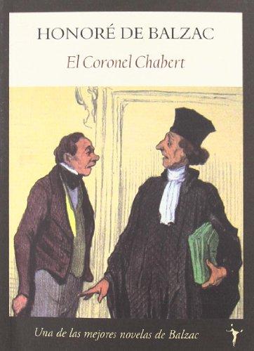 9788496601345: Coronel Chabert,El (Intempestivos)