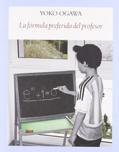 la formula preferida del profesor yoko ogawa funambuli - Yoko Ogawa 18ª Edición Traducido por: Yoshiko Sugiyama y Héctor Jiménez Ferrer