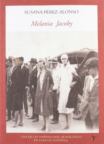 9788496601802: Melania Jacoby (Literadura)