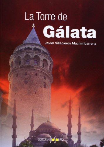 9788496606944: La Torre de Gálata
