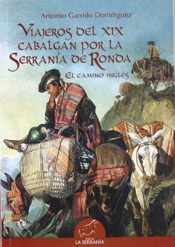 9788496607057: Viajeros del XIX cabalgan por la Serranía de Ronda: El camino inglés (Alforja)