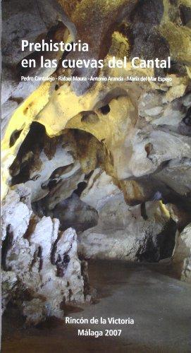 9788496607200: Prehistoria en las cuevas del cantal