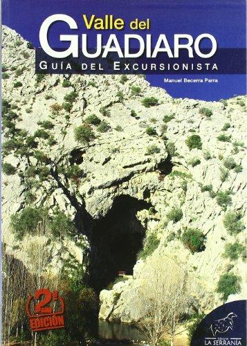 9788496607255: Valle del Guadiaro: Guía del excursionista (Seie guías)