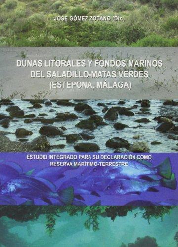 9788496607774: Dunas Litorales Y Fondos Marinos Del Saladillo-Matas Verdes
