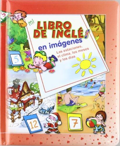 9788496609693: MI LIBRO DE INGLES EN IMAGENES ROJO