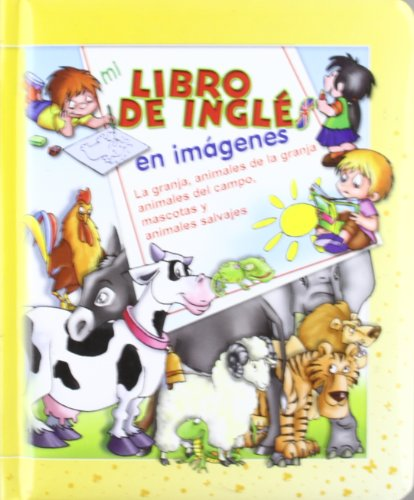 9788496609709: MI LIBRO DE INGLES EN IMAGENES AMARILLO