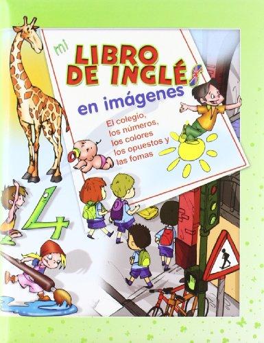 9788496609723: MI LIBRO DE INGLES EN IMAGEN VERDE