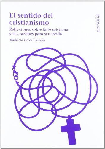 SENTIDO DEL CRISTIANISMO: URREA CARRILLO, MAURICIO
