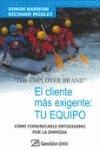 THE EMPOLYER BRAND El Cliente más Exigente: Tu Equiipo - Simon Barrow, Richard Mosley