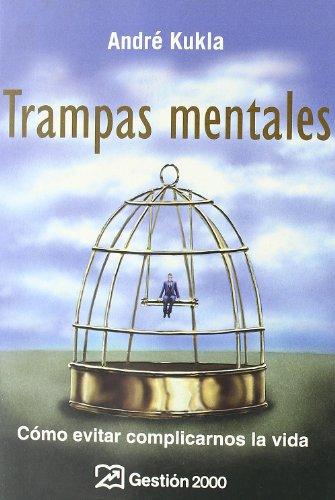 9788496612686: Trampas mentales : cómo evitar complicarnos la vida