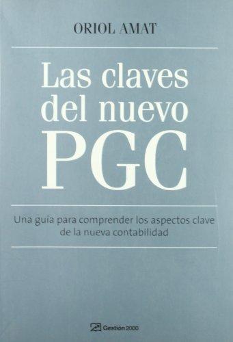 9788496612877: CLAVES PARA ENTENDER EL NUEVO PLAN GENERAL DE CONTABILIDAD