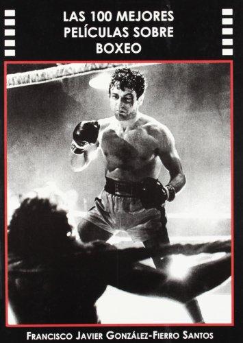 9788496613089: 100 Mejores Peliculas Sobre Boxeo, Las
