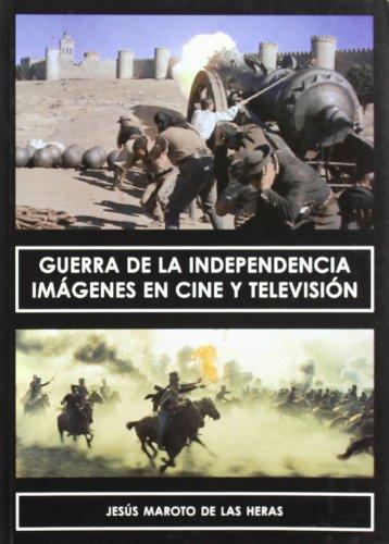 Guerra de la Independencia : imágenes en: Maroto de las