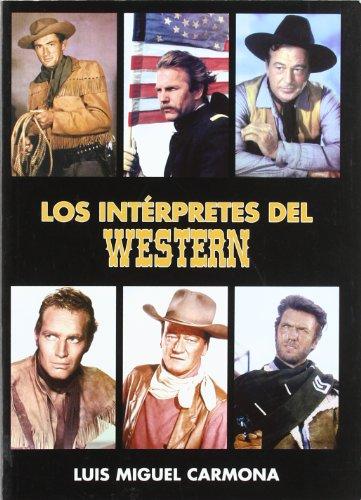 9788496613461: Interpretes del western