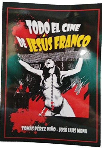 9788496613768: TODO EL CINE DE JESUS FRANCO