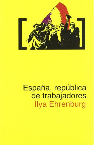 9788496614598: Espa・A Republica De Trabajadores (sic)
