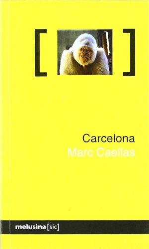 9788496614666: Carcelona