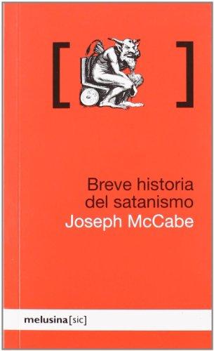 9788496614789: Breve Historia Del Satanismo (Sic)