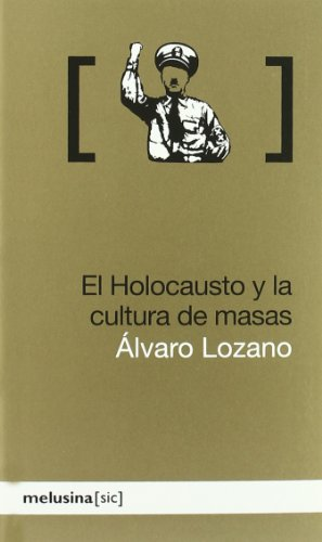 9788496614819: Holocausto Y La Cultura De Masas, (Sic)