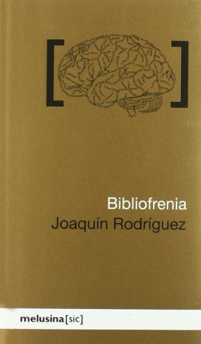 9788496614864: Bibliofrenia
