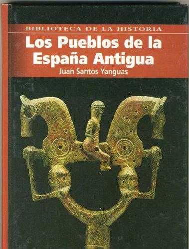 9788496617322: Los pueblos de la España antigua