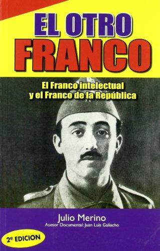 9788496617902: Otro Franco, El
