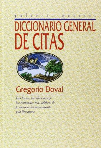 9788496617957: Diccionario General De Citas