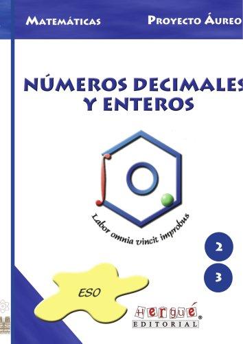 NUMEROS DECIMALES Y ENTEROS (Spanish Edition): Felix Nieto