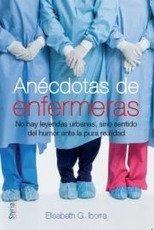9788496626676: Anecdotas De Enfermeras