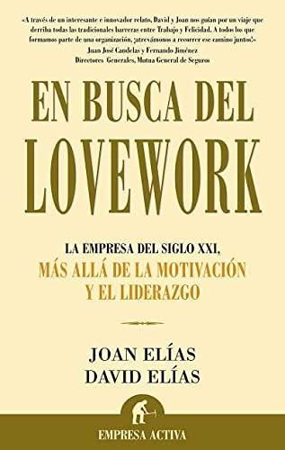 9788496627109: En busca del Lovework (Narrativa empresarial)