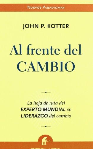 9788496627246: AL FRENTE DEL CAMBIO (Spanish Edition)