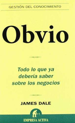 Obvio - Todo Lo Que Ya Deberia Saber Sobre Los Negocios (8496627381) by Varios