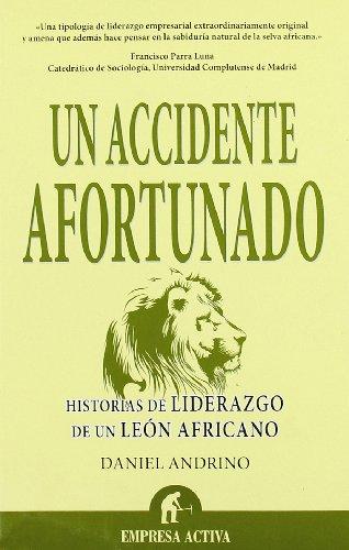 ACCIDENTE AFORTUNADO, UN - Daniel Andrino Arias
