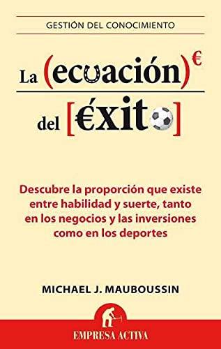 9788496627659: La ecuacion del exito (Gestion del Conocimiento) (Spanish Edition)
