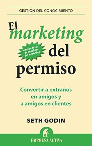 9788496627826: El marketing del permiso (Spanish Edition)