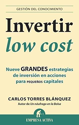 Invertir Low cost: Carlos Torres Blázquez