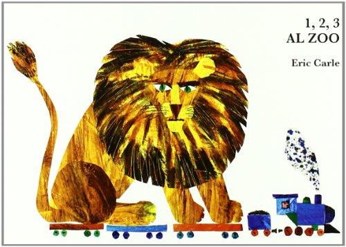 9788496629004: Eric Carle - Spanish: UN, DOS, Tres Al Zoo (Spanish Edition)
