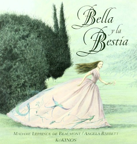 Bella y la bestia/ Beauty And The Beast (Spanish Edition) - Leprince de Beaumont, Madame