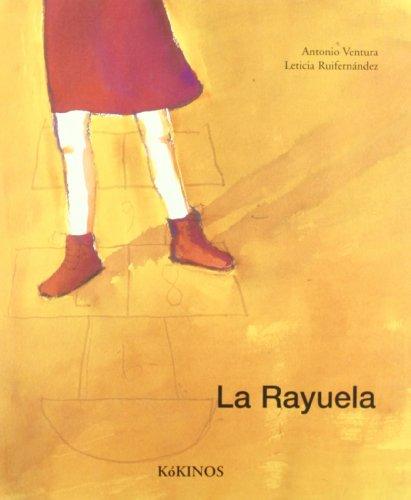 La Rayuela/ Hopscotch (Spanish Edition): Antonio Ventura