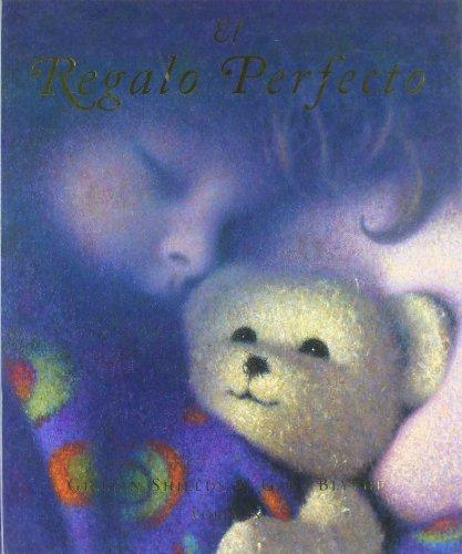 El Regalo Perfecto/ The Perfect Gift (Hardback): Gillian Shields